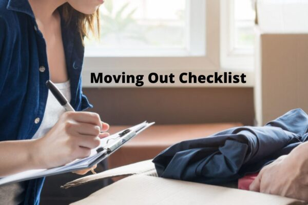 Moving Out Checklist: The Things to Do for Moving Out from Your Rental